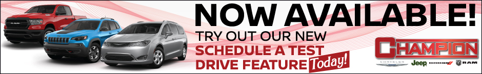Schedule a Test Drive at Champion CJDR