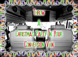 Christmas Party Conversion Van