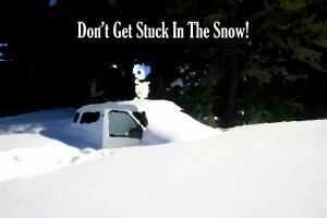 Dont Get Stuck in Snow
