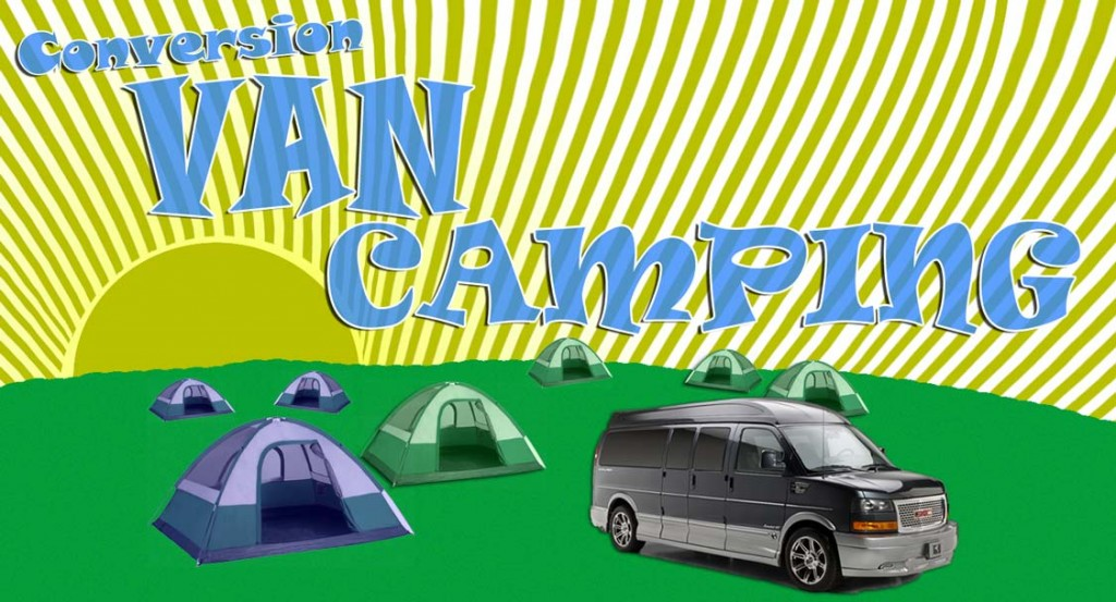 Camping with Conversion Vans | Dave Arbogast