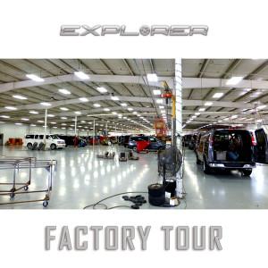Explorer Vans Factory Tour