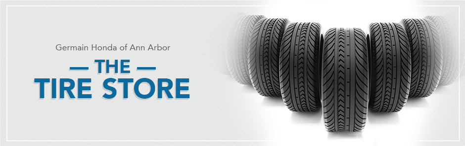 New Honda Tires for Sale in Ann Arbor Michigan