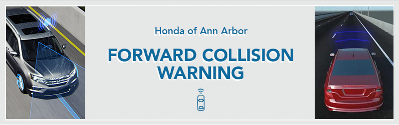 Forward Collision Warning Information from Germain Honda of Ann Arbor