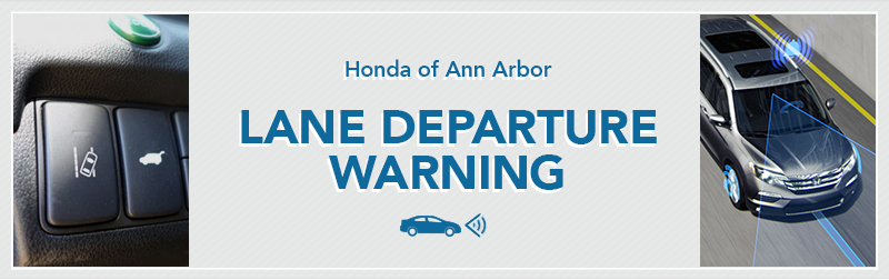 Honda Lane Departure Warning Information from Germain Honda of Ann Arbor