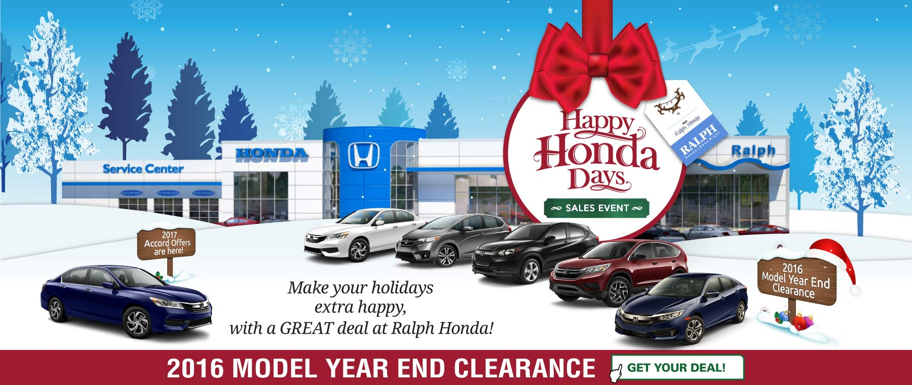 Get your deal on a new Honda now at Ralph Honda during Happy Honda Days!