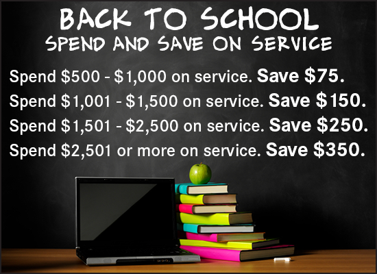 Back to School - Spend and Save on Service
