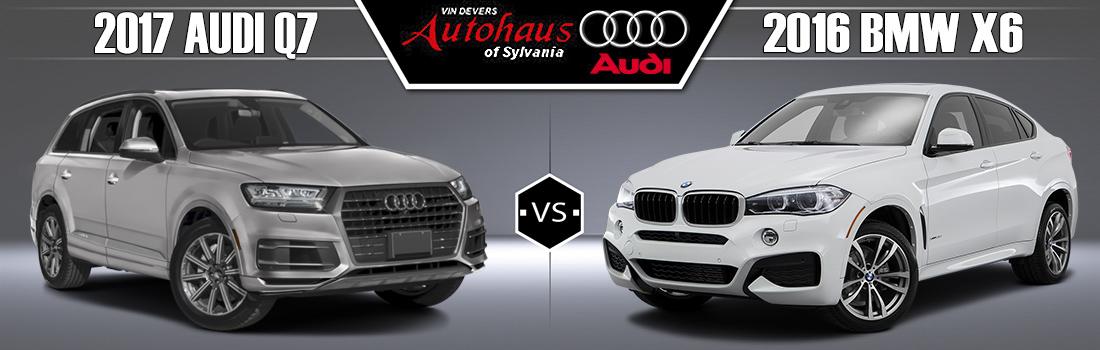 Audi Q7 vs. 2016 BMW X6